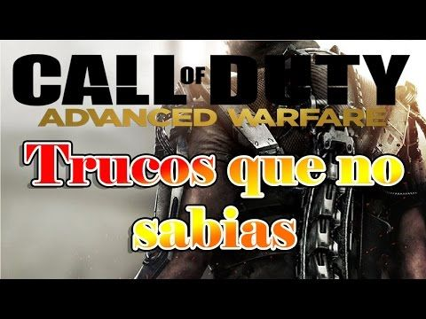 http://callofdutyforever.com/call-of-duty-tutorials/call-of-duty-advanced-warfare-trucos-que-no-sabias/ - Call of duty advanced warfare Trucos que no sabias  Ola peña de yotube aqui Manuel el malo en call of duty advanced warfare en este video veremos varios truquillos que quizas no sabian, las cuestiones son. *Recarga y racarga rapida. *Campo de tiro. *Armas, complementos y su valor. *El modo painball ¿que es?...