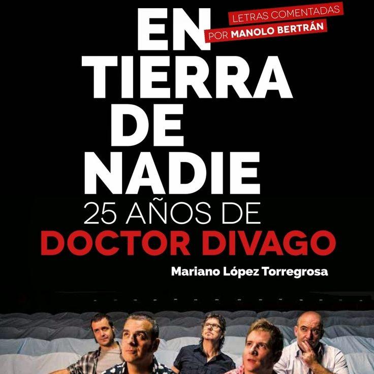 En tierra de nadie, 25 años de Doctor Divago - Mariano López Torregrosa http://www.woodyjagger.com/2015/04/en-tierra-de-nadie-25-anos-de-doctor-divago.html