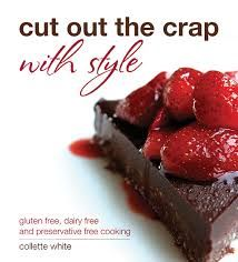 'Cut out the Crap with Style' shows you to how cook, create and enjoy elegant and tasty food even though you have food allergies or intolerances. This gorgeous book has 3 full dinner parties for you create from start to finish. It includes a menu, shopping list and timeline. On top of that it is packed with finger food recipes, entrées, mains, desserts and stunning full colour photos for each mouth watering recipe…