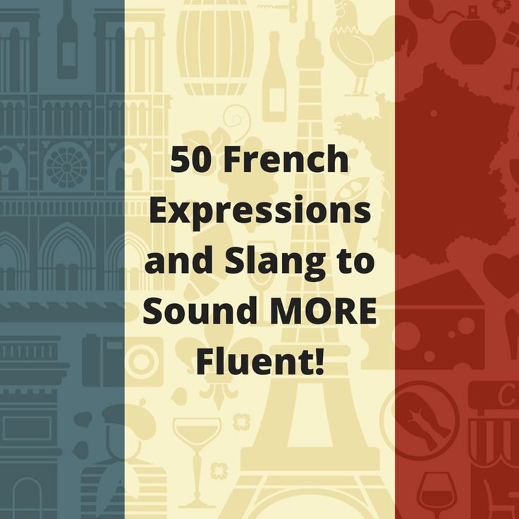 25 MORE French Expressions & Slang