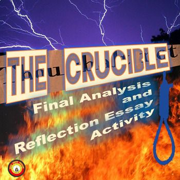 best the crucible lessons images bedding high  the crucible final analysis and reflection essay activity