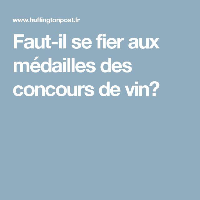 Faut-il se fier aux médailles des concours de vin?