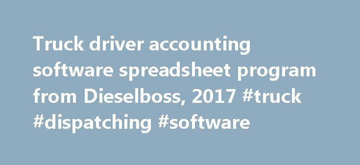 Truck driver accounting software spreadsheet program from Dieselboss, 2017 #truck #dispatching #software http://questions.nef2.com/truck-driver-accounting-software-spreadsheet-program-from-dieselboss-2017-truck-dispatching-software/  # The DieselBoss driver compliance date tracking spreadsheet program 2017 Driver Accounting Software Program Spreadsheet (easy expense-tracking and trucker accounting spreadsheets)(NOTE: if you pay IFTA, try the Accounting PLUS IFTA using the menu to the left)…