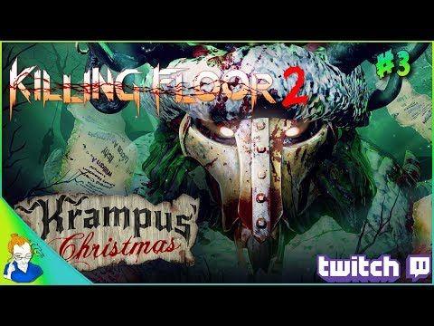 Killing Floor 2  - Krampus Christmas Event!  (Part 3) https://youtube.com/watch?v=MiTM7Rg3XRk