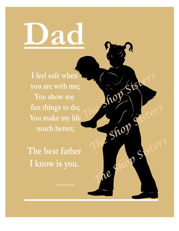 Dad Father Daughter Father's Day Poem Silhouette Black 8x10 Wall Art Print FREE SHIPPING