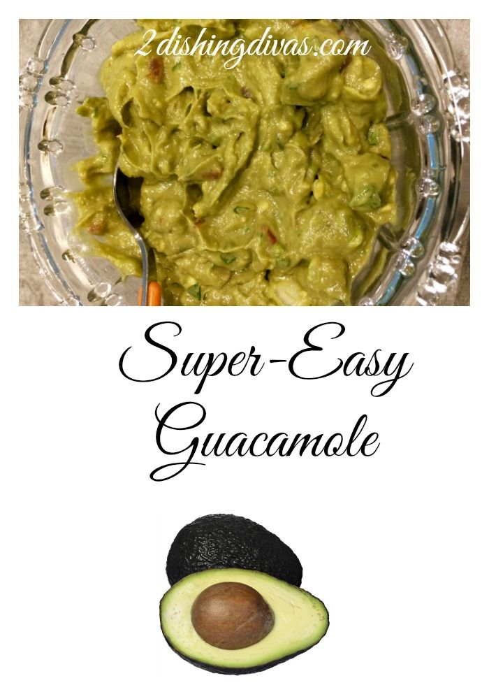 Super Easy Guacamole Can Be Made In Minutes And Enjoyed With Your Favorite Foods