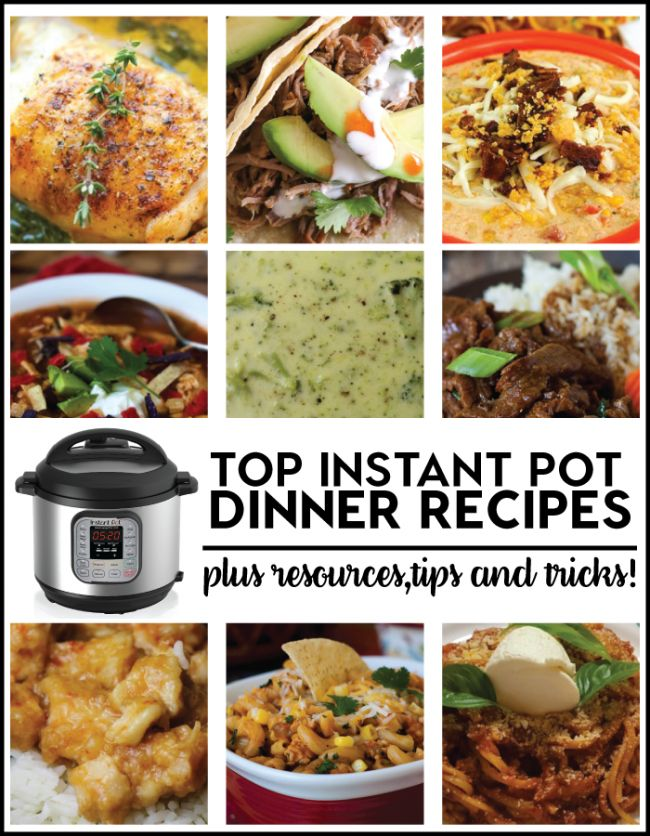 Top Instant Pot Dinner Recipes plus resources, tips and tricks! www.thirtyhandmadedays.com