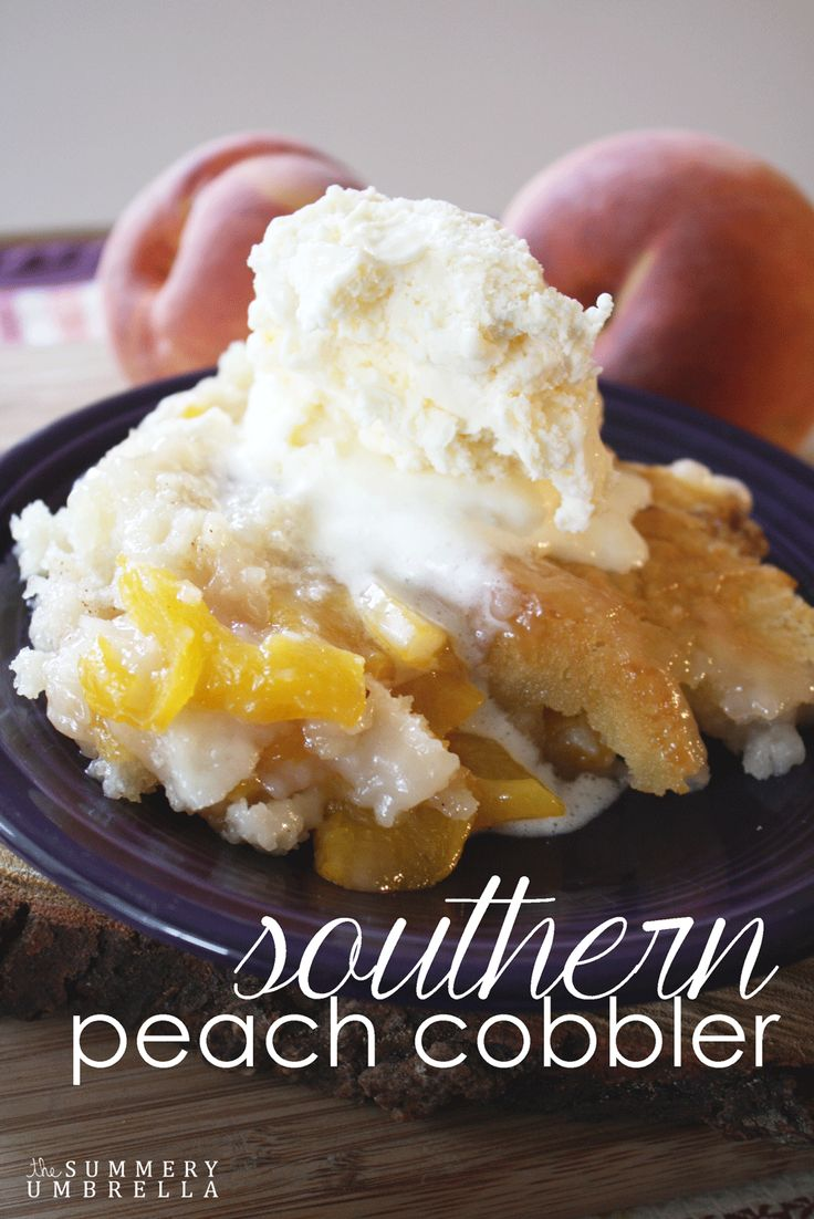 When's the last time you treated yourself to a peach cobbler?