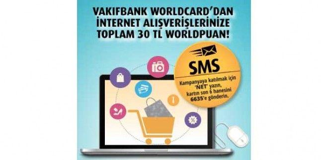 Vakıfbank world internet alışverişlerinde 30 TL hediye 21-31 Ağustos 2017