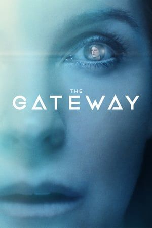 Watch->> The Gateway 2018 FULL MOVIE for free in 720p bluray openload links to watch at home
