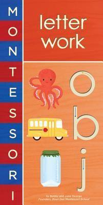 Montessori: Letter Work : Bobby George, June George : 9781419704116