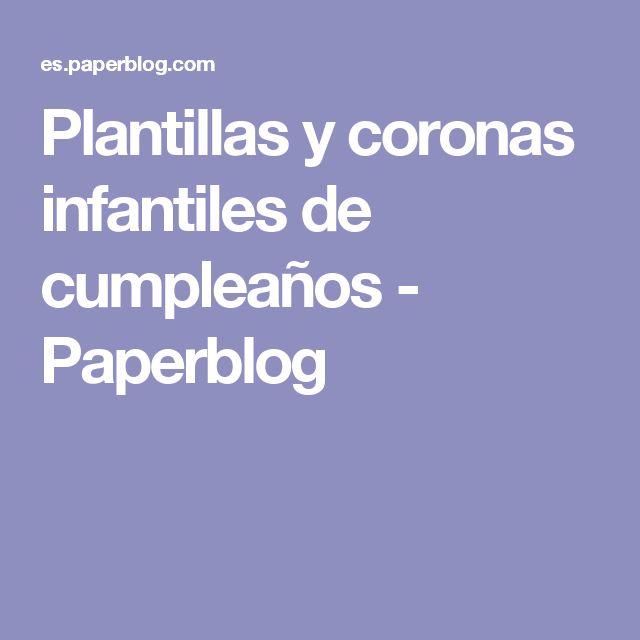 Plantillas y coronas infantiles de cumpleaños - Paperblog