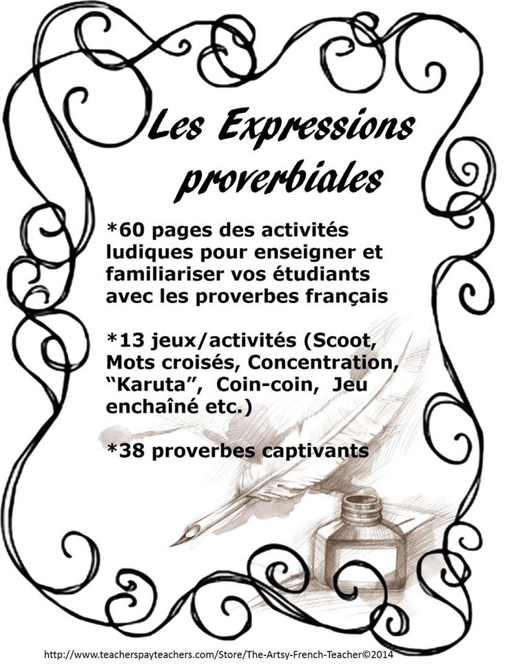 """Les Expressions Proverbiales"" 60 pages of 13 fun activities and games to familiarize your students with 38 French Proverbs. (Scoot, J'ai...Qui a...?, Concentration, Cootie Catcher, Crossword Puzzle, ""Karuta"")! Check out...use during ""Fun Fridays"". TPT $"
