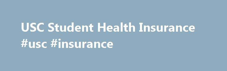 USC Student Health Insurance #usc #insurance http://albuquerque.remmont.com/usc-student-health-insurance-usc-insurance/  # USC Student Health Insurance USC students receive a great health benefits plan if they choose to stay on the USC Student Health Insurance. In compliance with the Affordable Care Act, passed in August 2012, the USC Aetna Student Health Insurance Plan covers many annual preventive screenings and immunizations per Healthcare Reform law at no cost-sharing to the patient…
