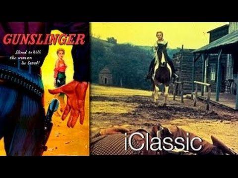 Gunslinger 1956 HQ COLOR - John Ireland, Beverly Garland, Allison Hayes Movie - YouTube
