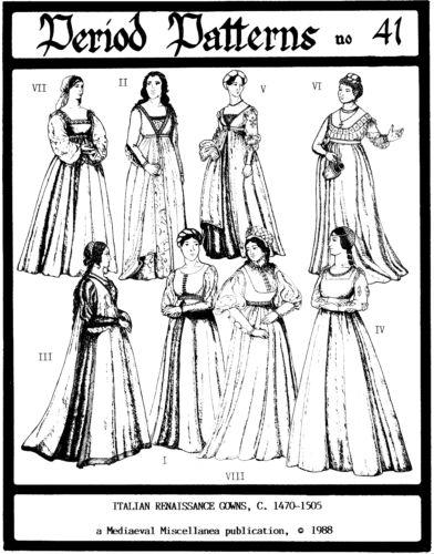 8 Italian Renaissance Gowns 1470 1505 SZ 6 20 Period Patterns Sewing Pattern 41 | eBay
