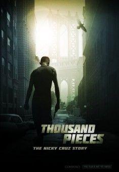 Thousand Pieces: The Nicky Cruz Story (Run Baby Run)