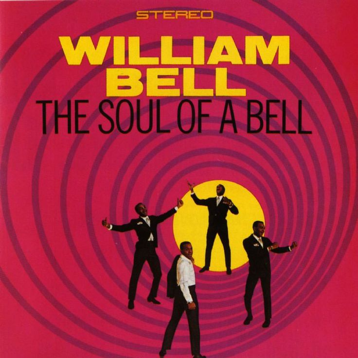 William Bell The Soul Of A Bell 1967 Soul Music Lp Vinyl Cool Things To Buy