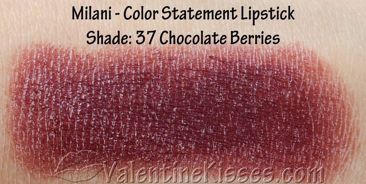 Valentine Kisses: Milani Color Statement Lipstick for Naturals & Browns - swatches, pics, review http://xoxovalentinekissesxoxo.blogspot.com/2013/04/milani-color-statement-lipstick-for.html