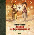 Gaarder, Jostein: Jonathan und die Zwerge aus dem All