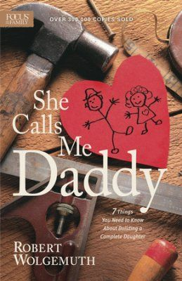 She Calls Me Daddy - eBook  -     By: Robert Wolgemuth
