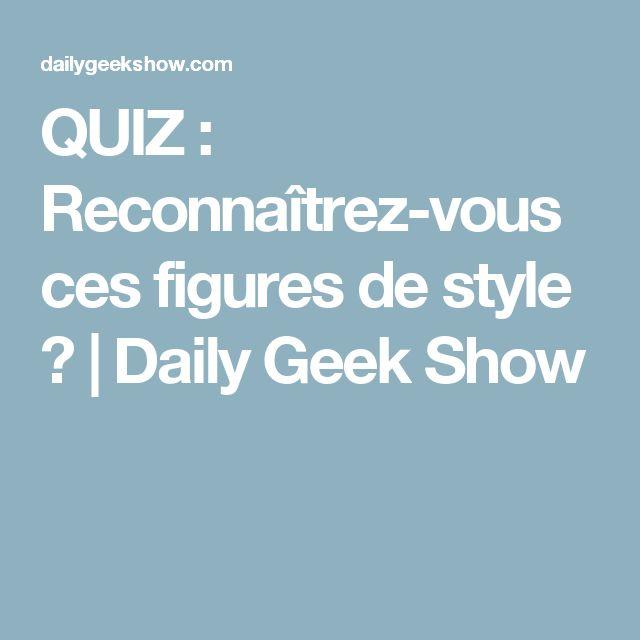 QUIZ : Reconnaîtrez-vous ces figures de style ? | Daily Geek Show