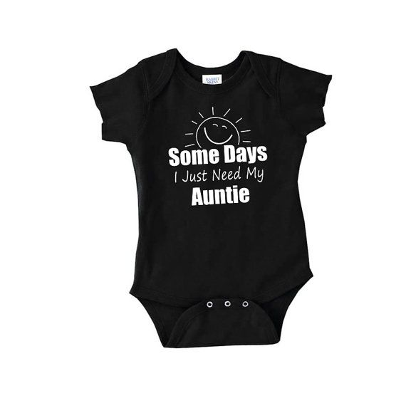 Some days I just need my Auntie cute baby by youngandstyling