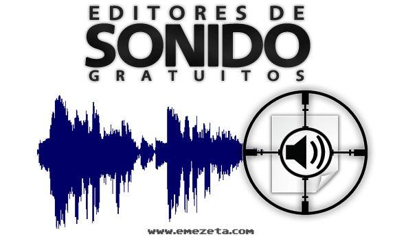 15 editores de sonido gratis para descargar: http://www.emezeta.com/articulos/15-editores-de-sonido-gratis-para-descargar
