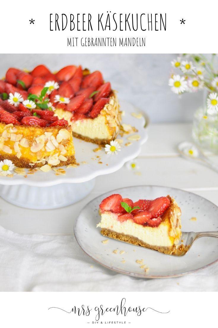 Erdbeer Kasekuchen Mit Gerosteten Mandeln Rezept Mrsgreenhouse De Erdbeer Kasekuchen Leckere Torten Kuchen Und Torten