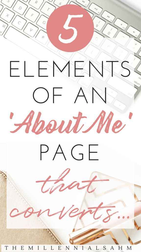 5 Elements Of An 'About Me' Page That Converts – The MillennialSAHM – Summer Telban | Blogger & Influencer // Blogging & Social Media Tips, Self-care, Intentional Living,