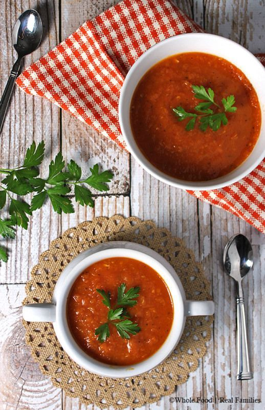 Classic Tomato Soup from Fresh Tomatoes - Whole Food | Real Families. #healthyrecipes #soup www.wholefoodrealfamilies.com