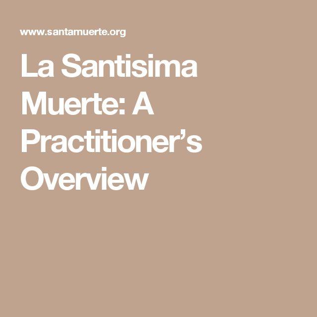 La Santisima Muerte: A Practitioner's Overview