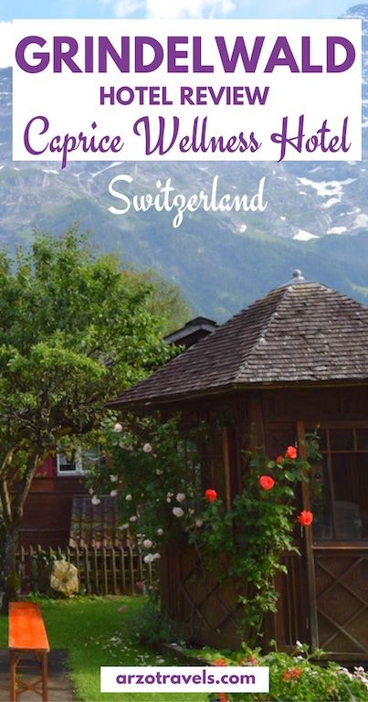 Where to stay in lovely Grindelwald? What about this level 3* Wellness hotel (family-run): Review: Hotel Caprice in Grindelwald, Switzerland.