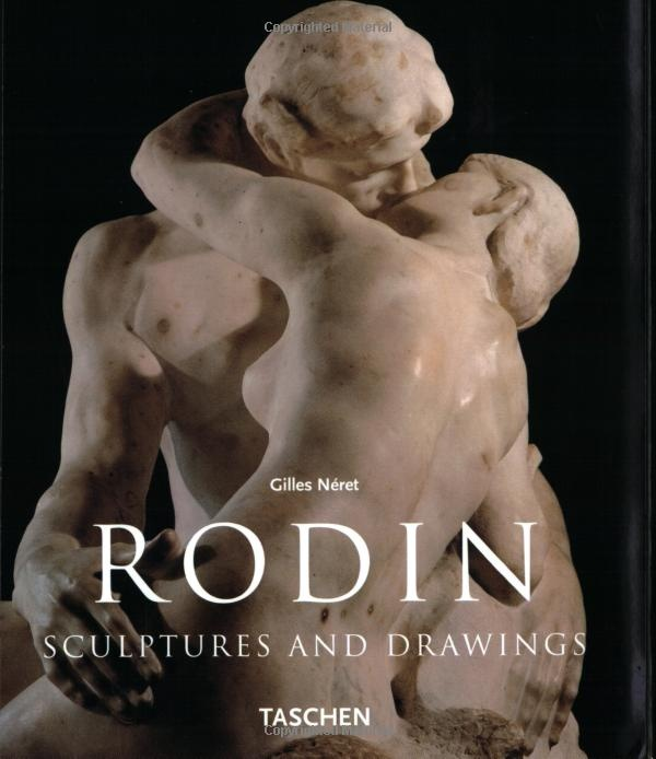 Rodin - Sculptures and Drawings - Giles Neret