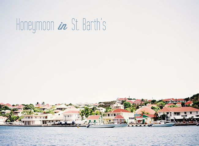 St. Barth's Honeymoon - the perfect mix of relaxation and adventure!