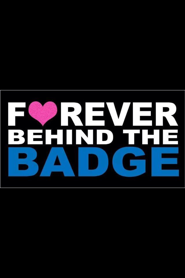 Police Wife and Law Enforcement Families Forever and always ❤️
