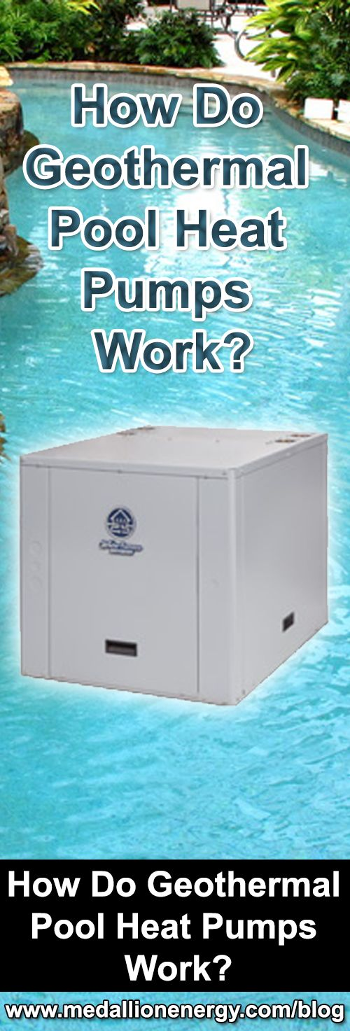 How do geothermal pool heat pumps work read more pump - Swimming pool ground source heat pump ...