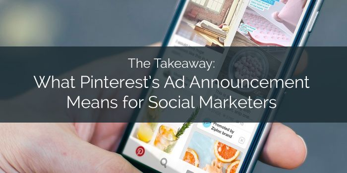 What Pinterest's Ad Announcement Means For Social Marketers - @b2community