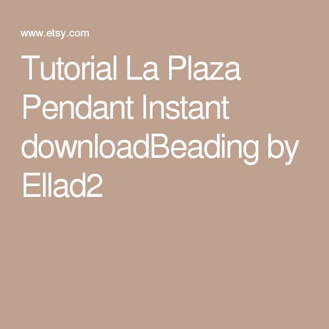 Tutorial La Plaza Pendant Instant downloadBeading by Ellad2