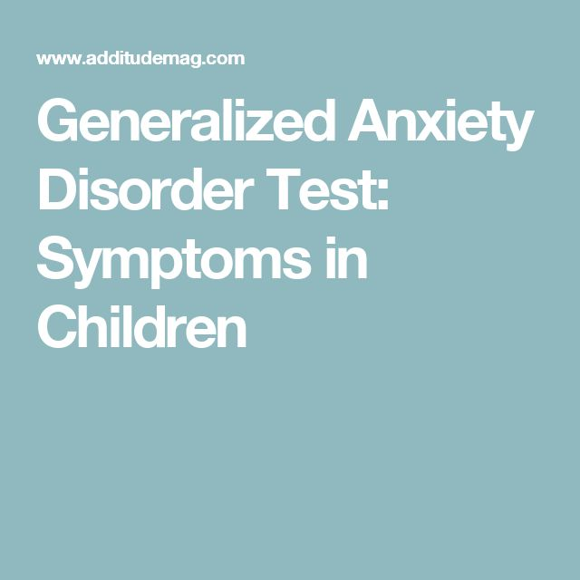 Generalized Anxiety Disorder Test: Symptoms in Children