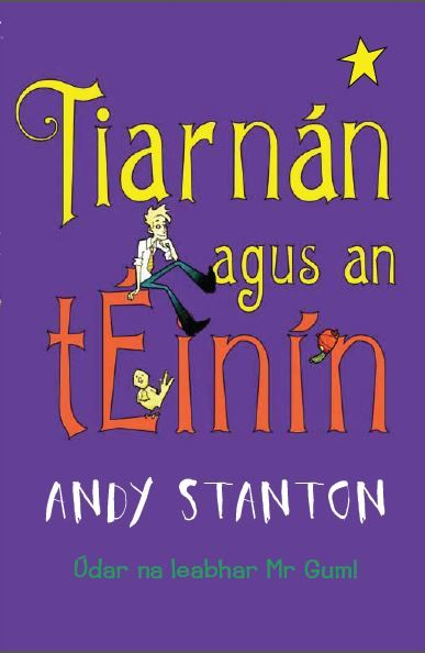 Andy Stanton -Barrington Stokes  Irish Language novels for Childrens
