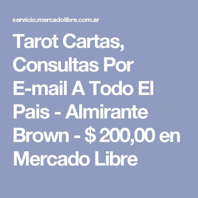 Tarot Cartas, Consultas Por E-mail A Todo El Pais - Almirante Brown - $ 200,00 en Mercado Libre