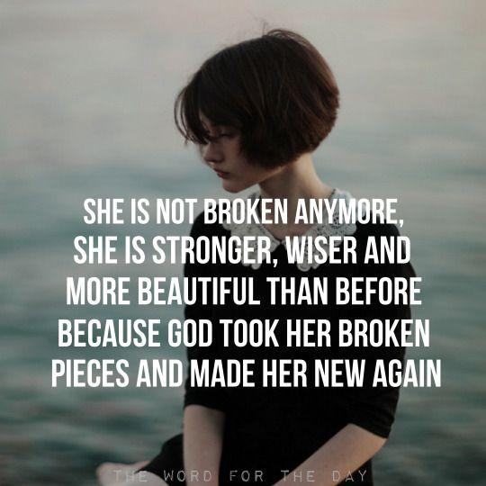 God took her broken pieces