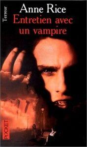 Chronique des vampires, tome 1 : Entretien avec un vampire d'Anne Rice