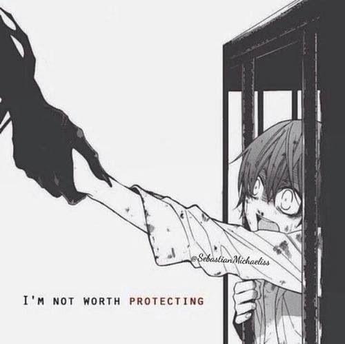 Eu não valho a pena proteger.