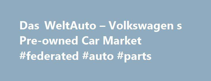 "Das WeltAuto – Volkswagen s Pre-owned Car Market #federated #auto #parts http://auto.remmont.com/das-weltauto-volkswagen-s-pre-owned-car-market-federated-auto-parts/  #das auto # C/o Vardaprojects India pvt ltd Ring Road No. 1, Village – Raipura, Mahadev Ghat Road. Raipur – 492099 Call: +91 9584710000, +91 7714242333, 0771-4242335 EVM Motors Bldg No II/4C, NH 47 bypass, Kannadikkad, Maradu, Cochin -682304 Call: +91 9895065808, +91 4844040404, +91 9746399633 Volkswagen Downtown Mumbai ""Sumer…"