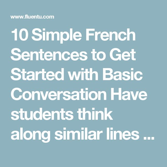 25+ best ideas about French sentences on Pinterest   Learn french ...