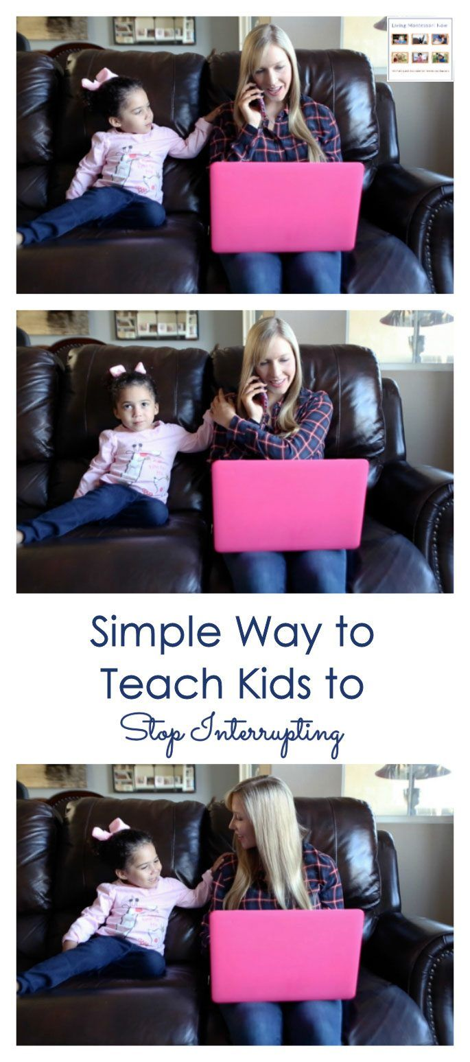 Here's a simple technique to teach even toddlers to stop interrupting. And you can be respectful of kids' needs and feelings at the same time. This technique used by many Montessori teachers works well for both parents and teachers. Post contains YouTube video and the Montessori Monday linky collection.
