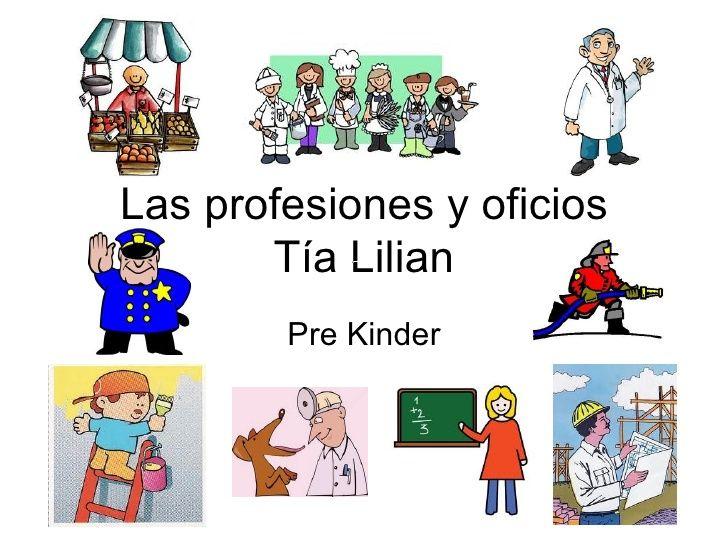 Las profesiones y oficios by Lilian via slideshare