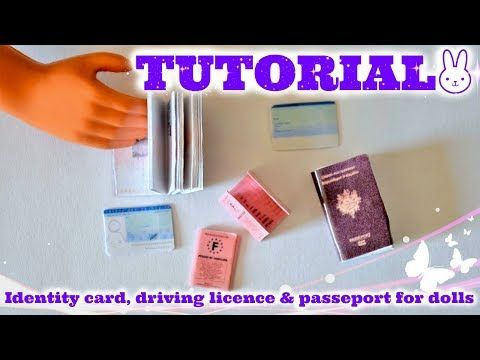 Tutorial : how to make a miniature ID (identity card) & driving licence & passport for dolls ✈ - YouTube